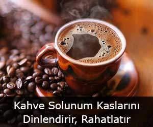 Kahve Solunum Kaslarını Dinlendirir, Rahatlatır