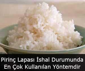 Pirinç Lapası İshal Durumunda En Çok Kullanılan Yöntemdir